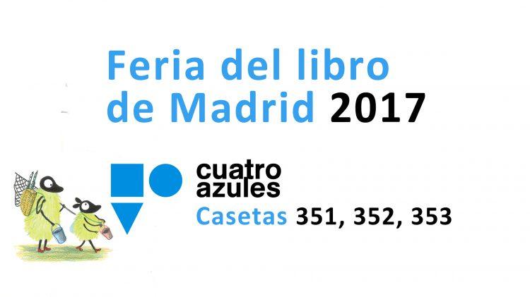 Los Cuatro Azules en la Feria del Libro de Madrid
